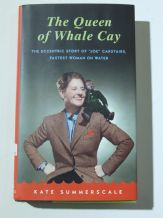 QUEEN OF WHALE CAY The Eccentric Story Of 'Joe' Carstrairs Fastest Woman On Water(Summerscale 1998)